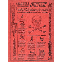 Drainage Calavera. Those who retired exactly on the Day of the Dead due to the drainage